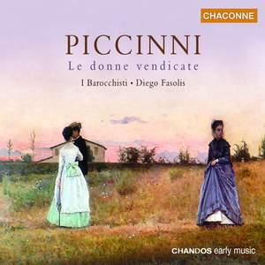 Piccinni: Le Donne Vendicate