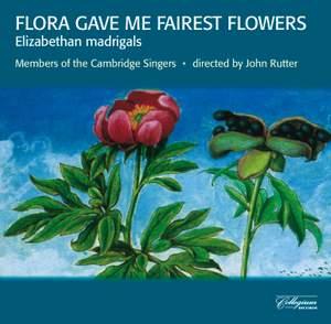Flora gave me fairest flowers