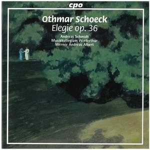 Schoeck: Elegie Op. 36 (song cycle)