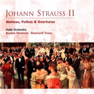 Johann Strauss II - Waltzes, Polkas & Overtures