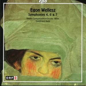 Wellesz: Symphonies Nos. 4, 6 & 7