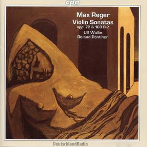 Reger: Sonata in C major, etc.