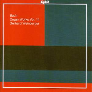 Bach - Organ Works Volume 14 Product Image