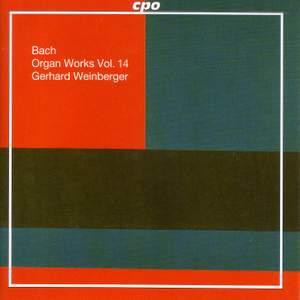 Bach - Organ Works Volume 14