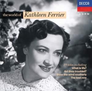 The World of Kathleen Ferrier