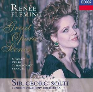 Renée Fleming - Great Opera Scenes