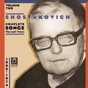 Shostakovich Complete Songs - The Last Years Volume 2