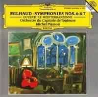 Milhaud: Symphonies Nos. 6 & 7