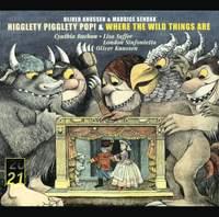 Knussen: Higglety Pigglety Pop