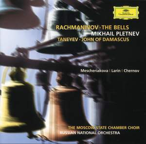 Rachmaninov: The Bells & Taneyev: John of Damascus