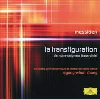 Messiaen: La Transfiguration de Notre-Seigneur Jesus-Christ