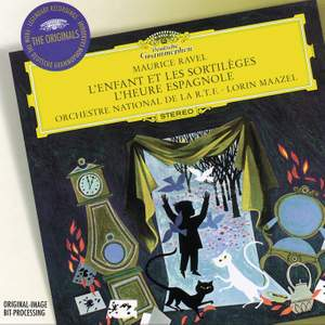 Ravel: L'enfant et les Sortileges & L'heure Espagnole