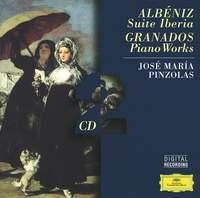 Albéniz: Suite Iberia & Granados: Piano Works