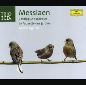 Messiaen: Catalogue d'oiseaux & La Fauvette des jardins