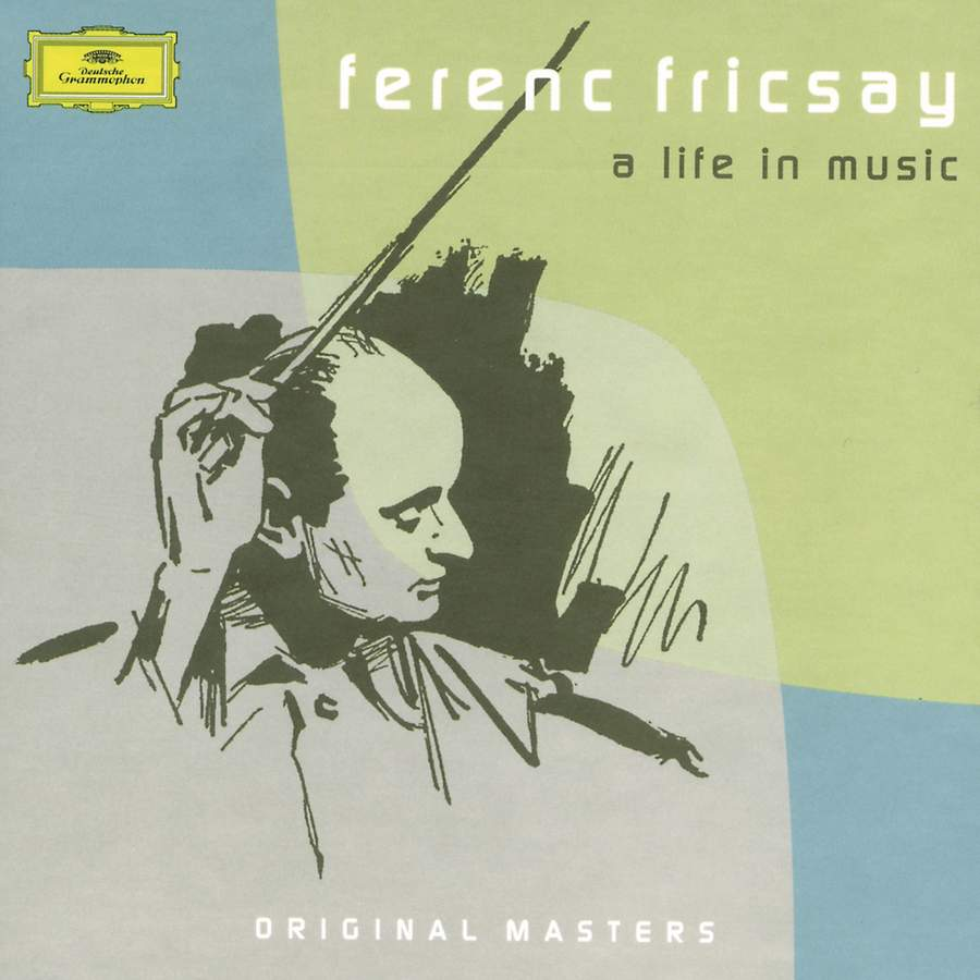 Ferenc Fricsay - A Life in Music - DG: 4743832 - download | Presto Classical