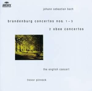 Bach, J S: Brandenburg Concerto No. 1 in F Major, BWV1046, etc.