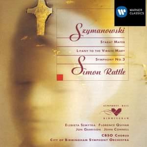 Szymanowski: Stabat Mater, Op. 53, etc.