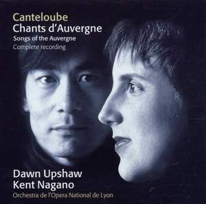 Canteloube: Songs of the Auvergne, etc.
