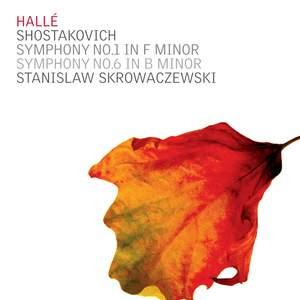 Shostakovich - Symphonies Nos. 1 & 6