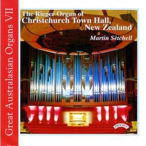 Great Australasian Organs Vol 7: The Rieger Organ of Christchurch Town Hall, New Zealand