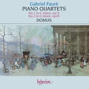 Fauré - Piano Quartets Nos. 1 & 2 Product Image