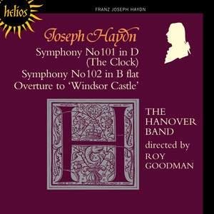 Haydn - Symphonies Nos. 101 & 102