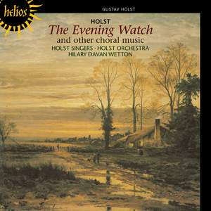 Holst - Evening Watch and other choral music Product Image