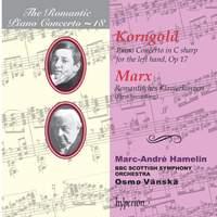The Romantic Piano Concerto 18 - Korngold & Marx