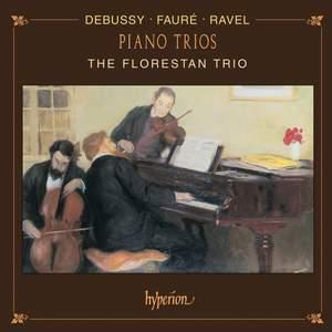 Debussy, Fauré & Ravel: Piano Trios