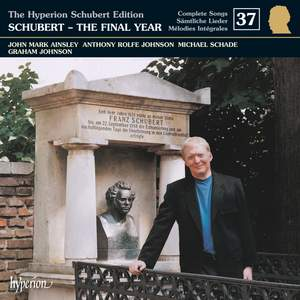 The Hyperion Schubert Edition - Complete Songs Volume 37