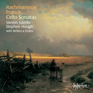 Rachmaninov & Franck: Cello Sonatas