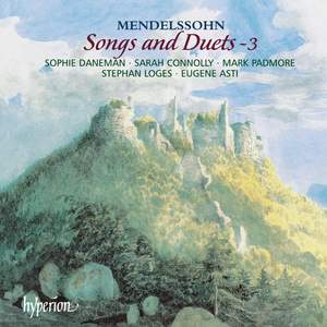 Mendelssohn - Songs & Duets Volume 3 Product Image
