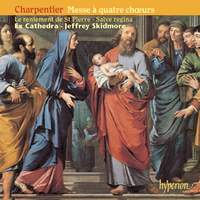 Charpentier - Mass for Four Choirs & other works
