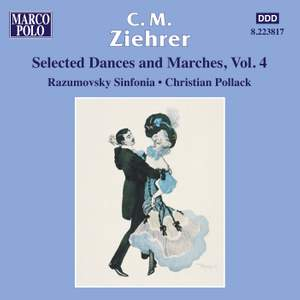 C.M. Ziehrer Volume 4