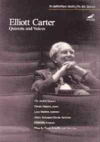 Elliott Carter - Quintets & Voices