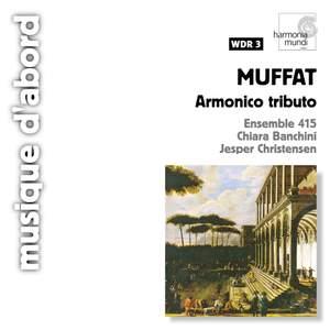 Muffat, Georg: Armonico tributo - Concerti grossi Nos. 1-5