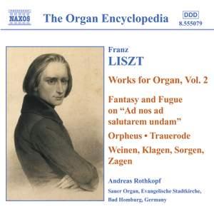 Liszt: Organ Works, Vol. 2
