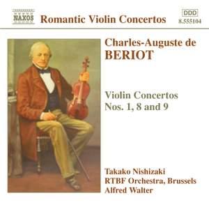 Beriot: Violin Concertos Nos. 1, 8 & 9