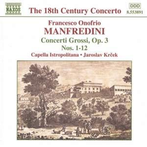 Manfredini, F: Concerti grossi, Op. 3 Nos. 1-12