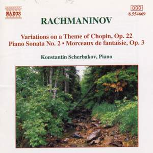 Rachmaninov: Piano Sonata No. 2 in B flat minor, Op. 36, etc.