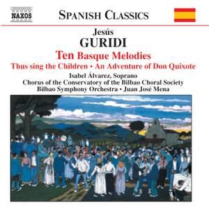 Guridi Bidaola: Orchestral Works & Songs
