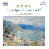 Bridge - String Quartets Nos. 1 & 3