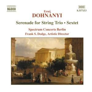 Dohnányi: Serenade & Sextet