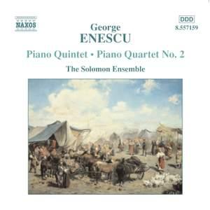 Enescu: Piano Quintet and Quartet No. 2