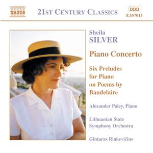 Sheila Silver: Piano Concerto and Six Preludes