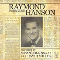 Raymond Hanson: Complete Works for Violin and Piano