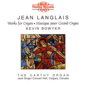 Jean Langlais- Works for Organ