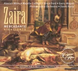 Mercadante: Zaira (highlights)