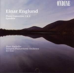 Englund: Piano Concertos Nos. 1 & 2, etc.