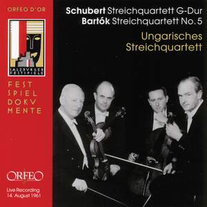 Schubert: String Quartet No. 15 in G Major, D887, etc.